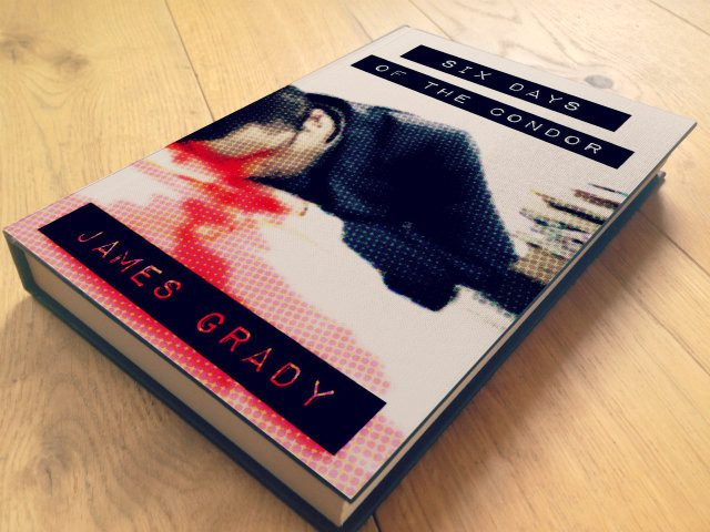 Six Days of the Condor by James Grady - Book Review