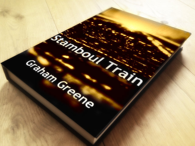 Stamboul Train by Graham Greene Book Review
