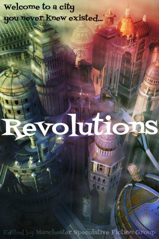 Writing submissions: Revolutions Anthology 2015