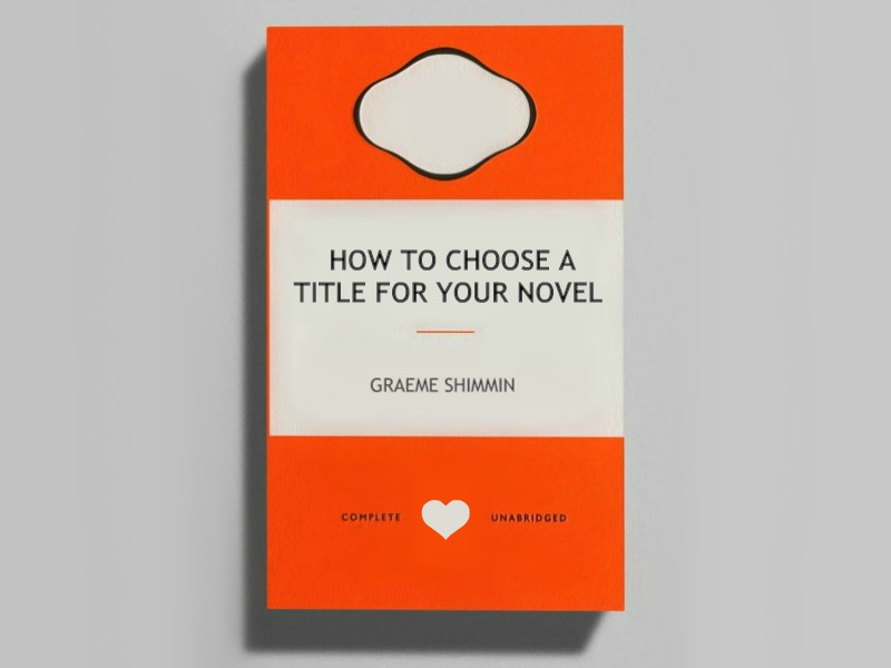 How To Choose A Title For Your Novel A Title Generation Process